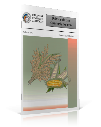 Palay and Corn Quarterly Bulletin