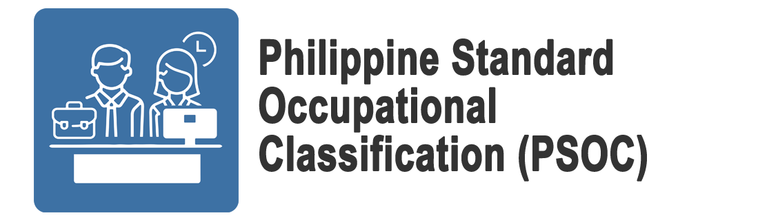 Philippine Standard Occupational Classification (PSOC)